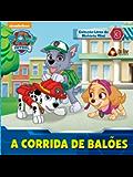 Patrulha Canina - A Corrida de Balões: Coleção Livro de História Mini Ed.03