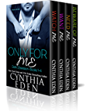 Only For Me: Dark Obsession, Books 1 to 4