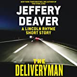 The Deliveryman: A Lincoln Rhyme Short Story