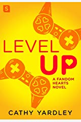 Level Up: A Geek Girl Rom Com (Fandom Hearts Book 1) Kindle Edition