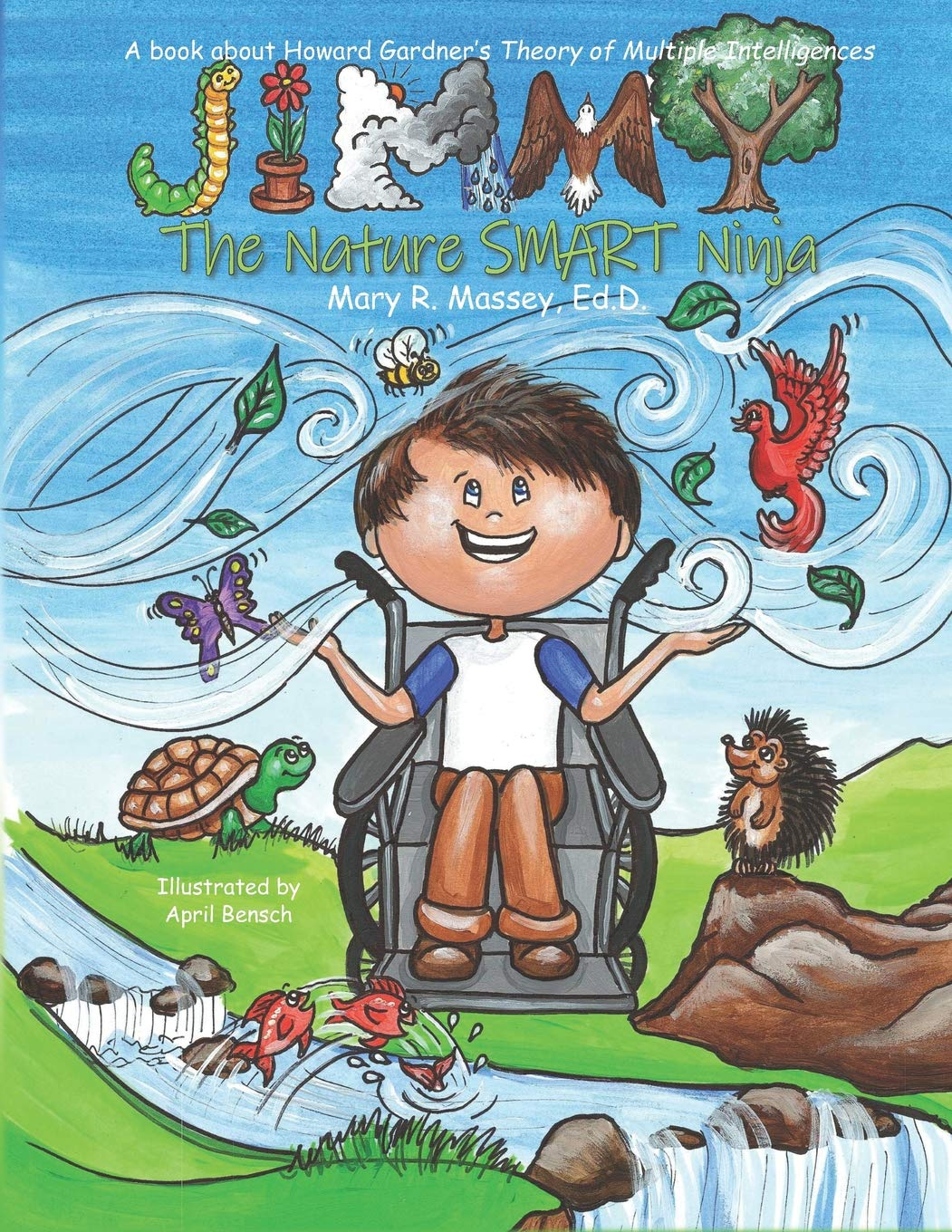Jimmy, the Nature SMART Ninja: A book about Howard Gardners ...
