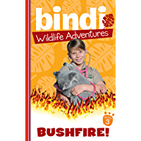 Bindi Wildlife Adventures 3: Bushfire