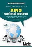 Xing optimal nutzen: Geschäftskontakte - Aufträge - Jobs. So zahlt sich Networking im Internet aus