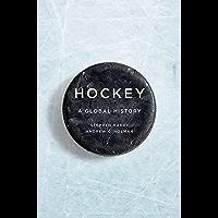Hockey: A Global History (Sport and Society) (English