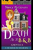 Death At A B & B: A Culinary Cozy Mystery Novella (A Murder In Milburn Book 9) (English Edition)