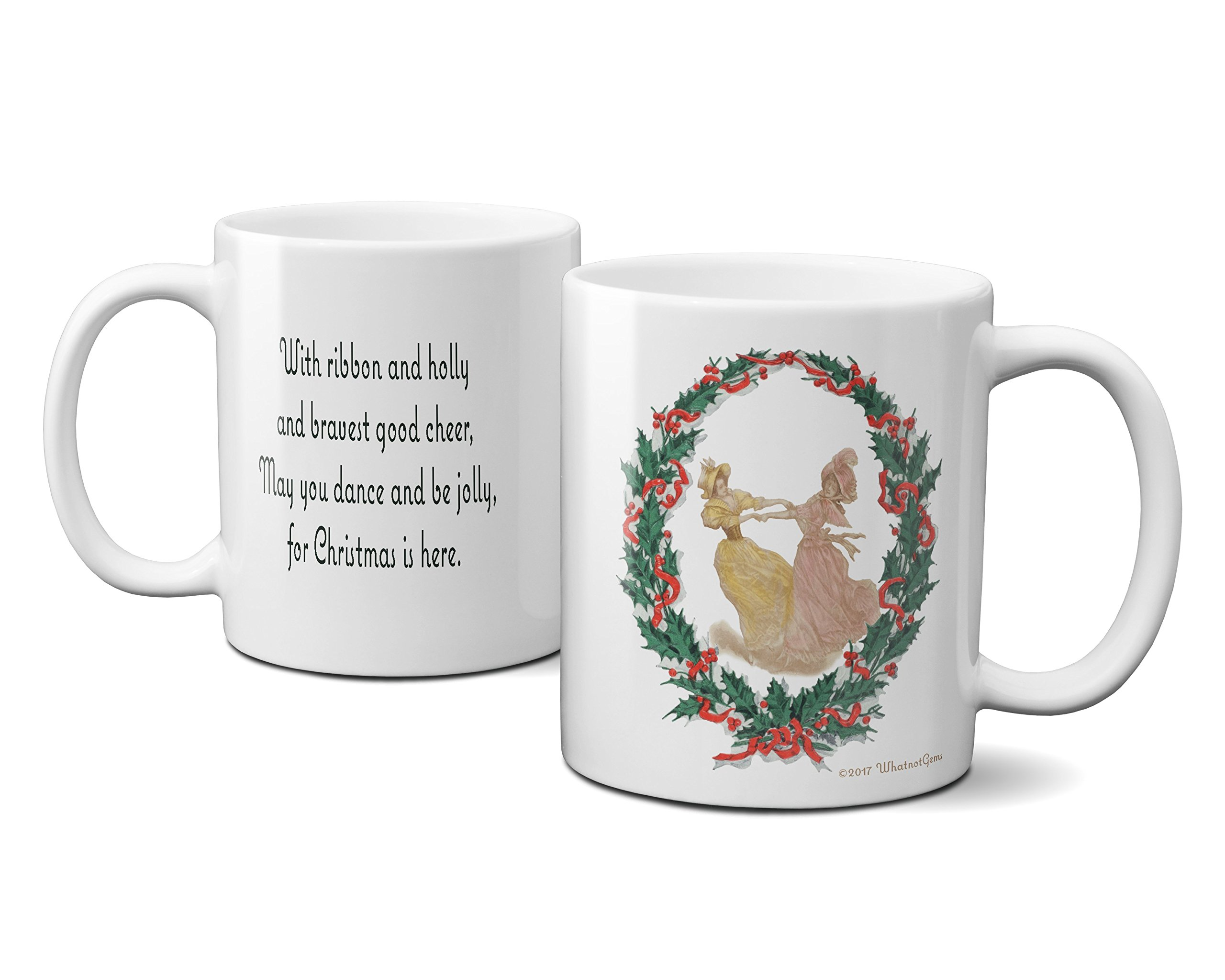 Dance and Be Jolly Celebration Wreath Quote Christmas Coffee Mug
