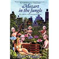 Mozart in the Jungle: Sex, Drugs, and Classical Music book cover