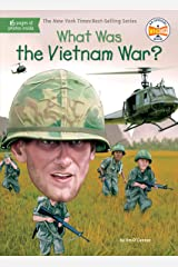 What Was the Vietnam War? (What Was?) Kindle Edition