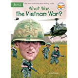 What Was the Vietnam War? (What Was?)