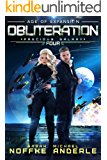 Obliteration: Age Of Expansion – A Kurtherian Gambit Series (Precious Galaxy Book 4)
