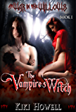 The Vampire's Witch: Vampire Paranormal Romance (At War In The Willows Book 1)