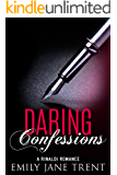Daring Confessions (Bend To My Will #10)