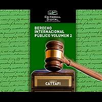 Derecho Internacional Público. Volumen 2 (Spanish Edition)
