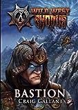 Bastion (Wild West Exodus)