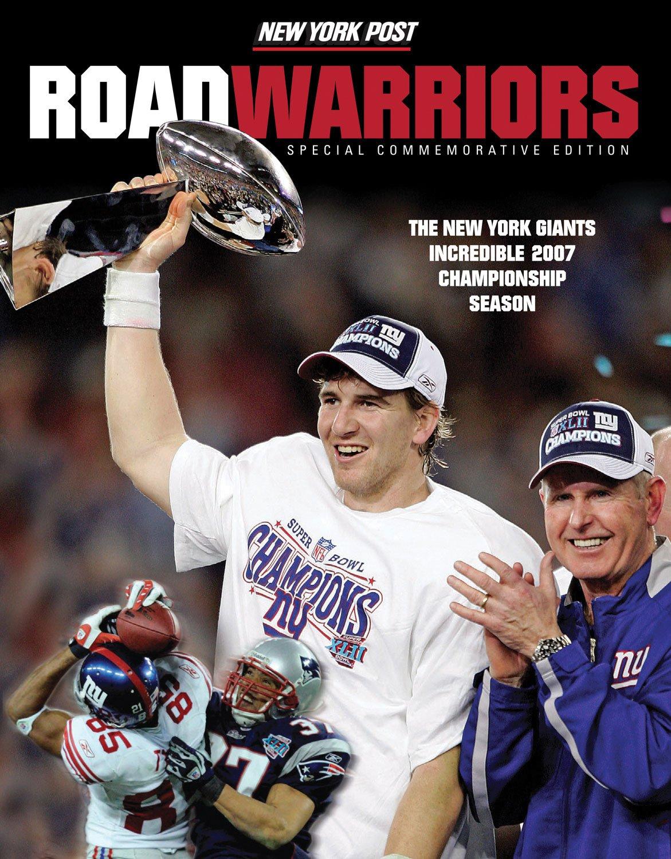 Download Road Warriors: The New York Giants Incredible 2007 Championship Season pdf