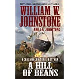A Hill of Beans (A Chuckwagon Trail Western)