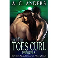 Until Your Toes Curl: Prequels (MMF Bisexual Romance Anthology) (English Edition)