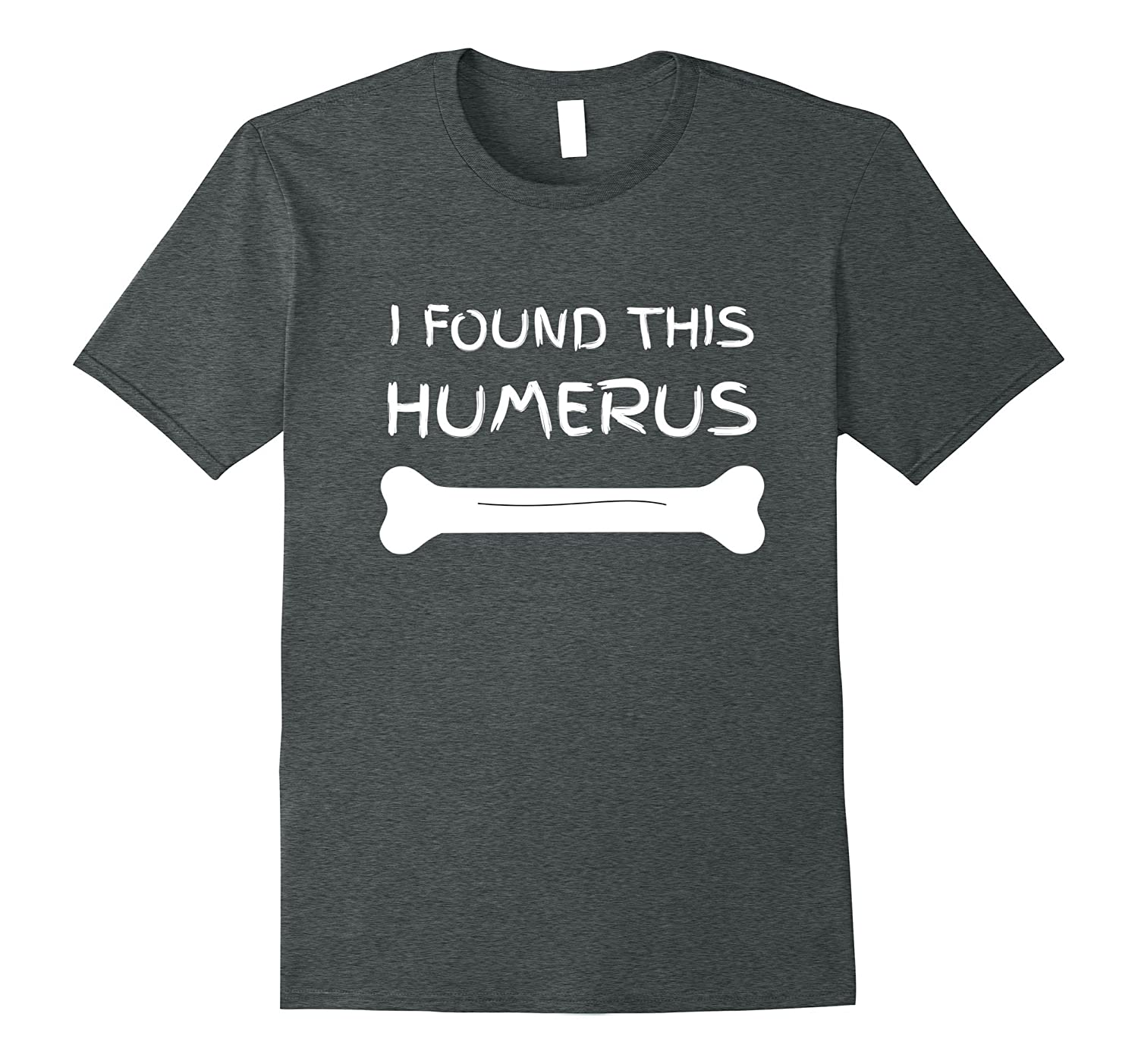 Funny Nurse Gift Shirts- I found this humerus- Super Nurses-Teevkd