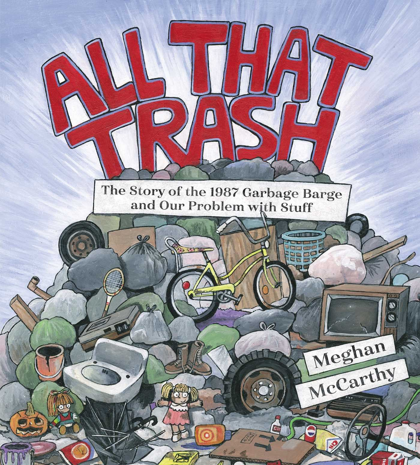 Image result for all that trash meghan mccarthy amazon