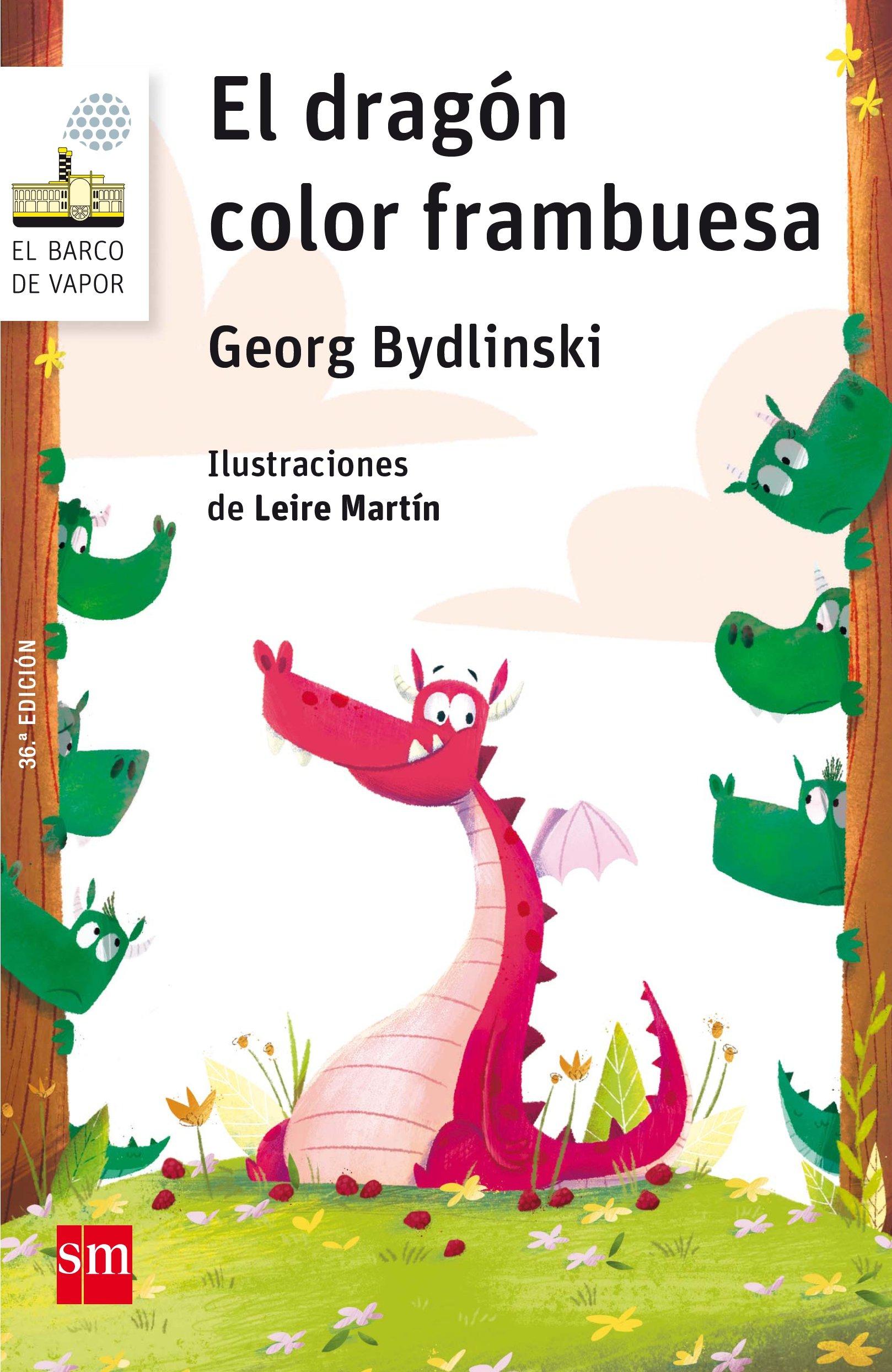 El dragón color frambuesa (El Barco de Vapor Blanca): Amazon.es: Georg  Bydlinski, Leire Martín, Marinella Terzi: Libros