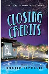 Closing Credits: A Novel of Golden-Era Hollywood (Hollywood's Garden of Allah Novels Book 9) Kindle Edition