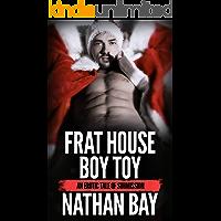 Frat House Boy Toy (M/M Gay Romance) book cover