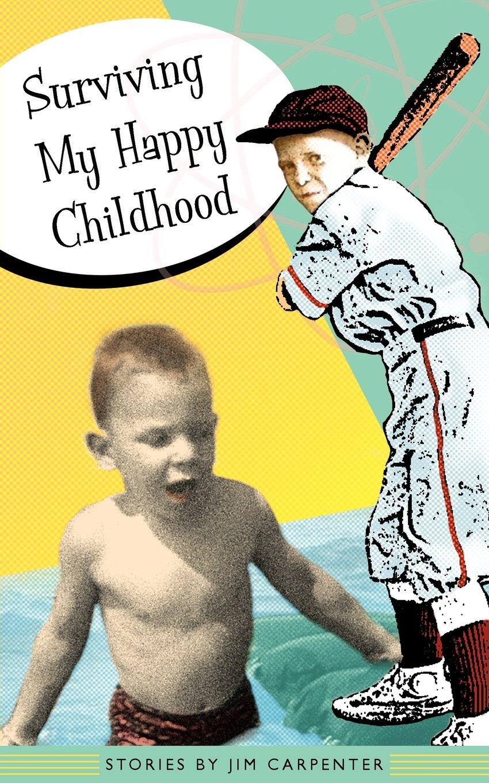 Surviving My Happy Childhood pdf