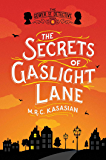 The Secrets of Gaslight Lane: The Gower Street Detective: Book 4 (Gower Street Detective Series)