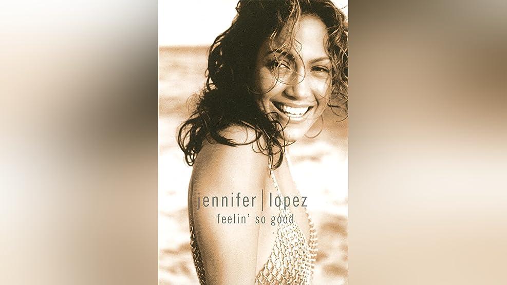 Jennifer Lopez - Feelin So Good