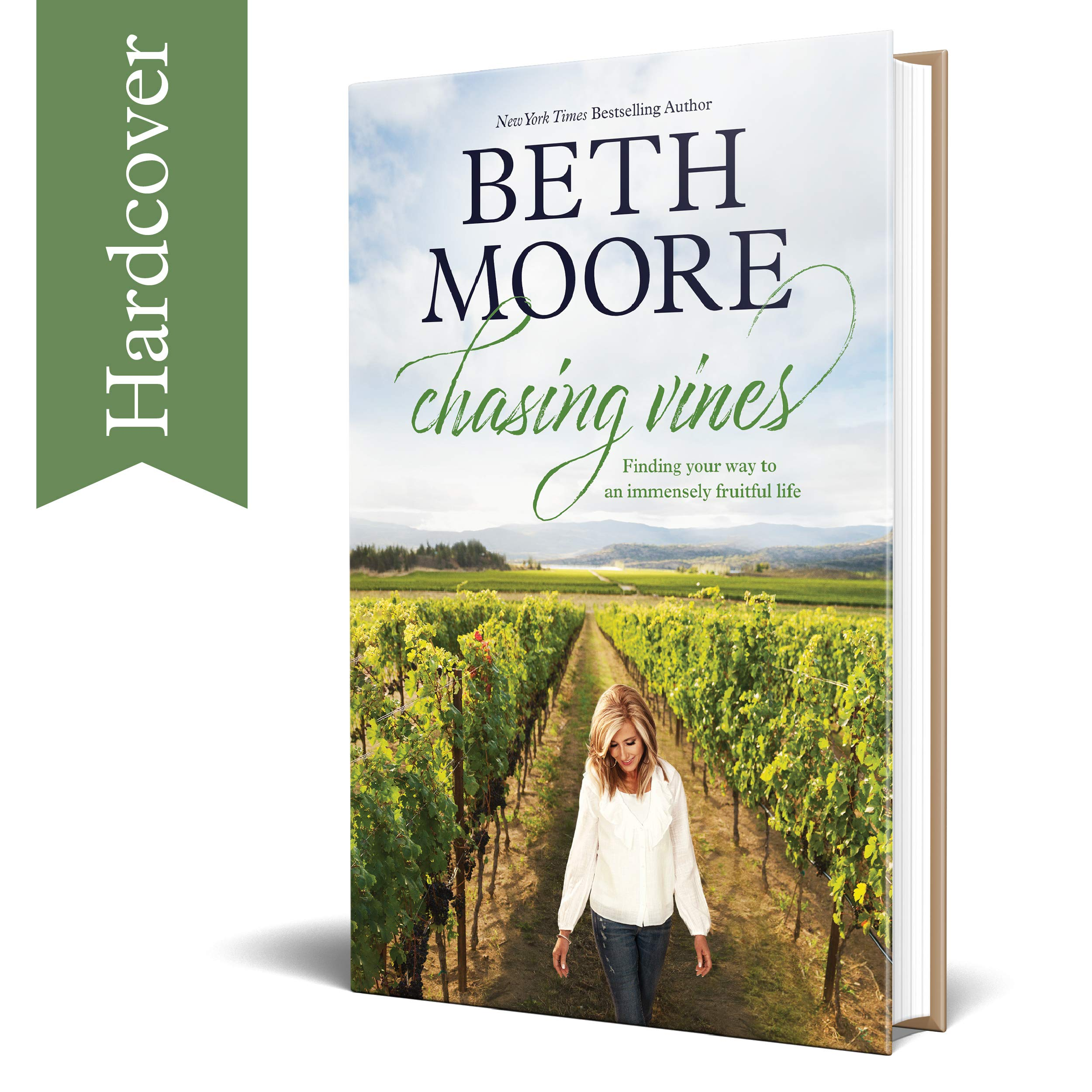 Chasing Vines: Finding Your Way to an Immensely Fruitful Life (Hardcover) – By Beth Moore – Spiritual Guidance for a…