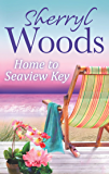 Home to Seaview Key (A Seaview Key Novel, Book 2) (Seaview Key series)