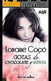 Gotas de chocolate y menta (HQÑ) (Spanish Edition)