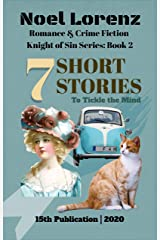 7 Short Stories: Short Story: Romance & Crime Fiction (Knight of Sin Book 2) Kindle Edition