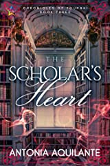 The Scholar's Heart (Chronicles of Tournai Book 3) Kindle Edition