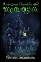 Too Ghoul for School (Bordertown Chronicle Book 2) Kindle Edition