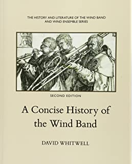 The American Wind Band A Cultural History
