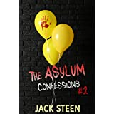 The Asylum Confessions: Family Matters (The Asylum Confession Files Book 2)