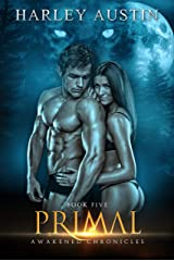Primal (Awakened Chronicles Book 5) Kindle Edition