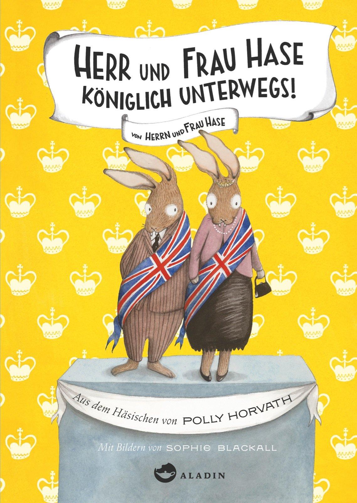 Herr und Frau Hase - Königlich unterwegs!