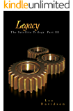Legacy: The Satellite Trilogy Part III