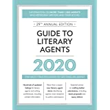 Guide to Literary Agents 2020: The Most Trusted Guide to Getting Published (2020) (Market)