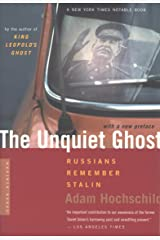 The Unquiet Ghost: Russians Remember Stalin Kindle Edition