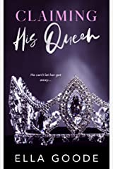 Claiming His Queen Kindle Edition