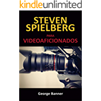 Steven Spielberg para videoaficionados: La planificación del rodaje