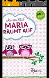 Maria räumt auf: Roman (Kindle Single)