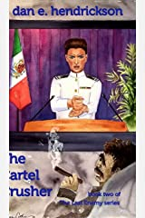The Cartel Crusher Hardcover