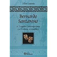 Bernardo Santareno. A Tragédia Contemporânea e a Tradição Aristotélica