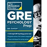 Princeton Review GRE Psychology Prep, 9th Edition: 3 Practice Tests + Review & Techniques + Content Review (Graduate School T