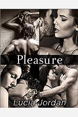 Pleasure - Complete Series Kindle Edition