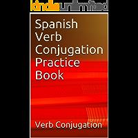 Spanish Verb Conjugation Practice Book